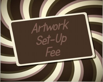 Artwork Set Up Fee